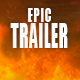 Epic Cinematic Trailer Intro