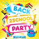 Back to School Party Flyer vol.2
