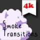Smoke Transitions