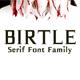 Birtle Serif Font Family