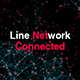 Line Network Connected