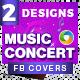 Music Concert Facebook Covers - 2 Designs