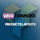 WooCommerce Products Layouts - Multi-Layout for WooCommerce
