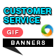 Customer Service Animated GIF Banners