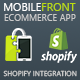 MobileFront Shopify Mobile App