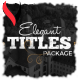Elegant Titles Collection - VideoHive Item for Sale