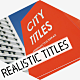 City Titles | Realistic Titles Opener