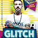 Glitch House Party Flyer Template - GraphicRiver Item for Sale