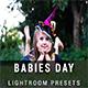 30 Babies Day Lightroom Presets