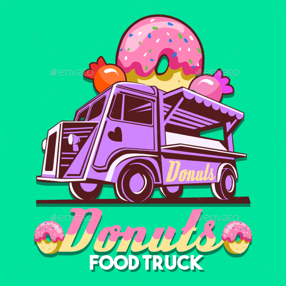 Food Truck Donuts Sweets Shop Fast Delivery Service Vector Logo - Vectors