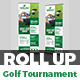 Golf Tournament Promotion Roll-up Banner