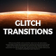 Download Glitch Transitions from VideHive