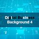 Digital Business Background 4