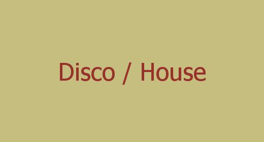 Disco, House