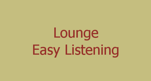 Lounge, Easy Listening