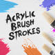 30 Acrylic Brush Strokes