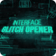 Interface Glitch Opener - VideoHive Item for Sale