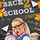 Back School Party Flyer - GraphicRiver Item for Sale