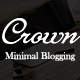 Crown - Minimal Blogging Theme - ThemeForest Item for Sale