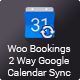 WooCommerce Bookings Google Calendar Sync