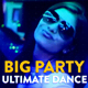 Big Party Ultimate Dance - VideoHive Item for Sale