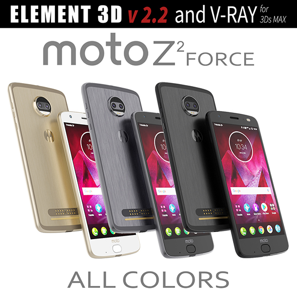 Moto Z2 Force ALL COLORS - 3DOcean Item for Sale