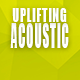 Uplifting & Inspiring Pop Acoustic