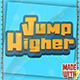 Jump Higher Game Template | Admob (Banner + Interstitial ) +in game purchase