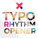 Typo Rhythm Opener - VideoHive Item for Sale