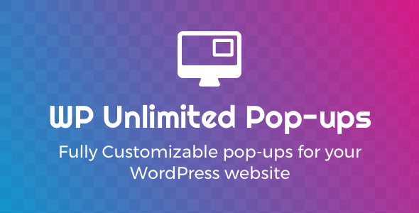 WP Unlimited Pop-ups - CodeCanyon Item for Sale