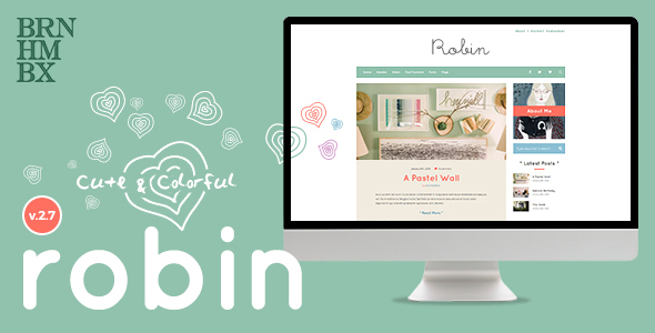 Robin - Cute & Colorful Blog Theme - Personal Blog / Magazine