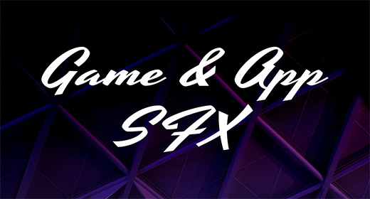 Game & App SFX