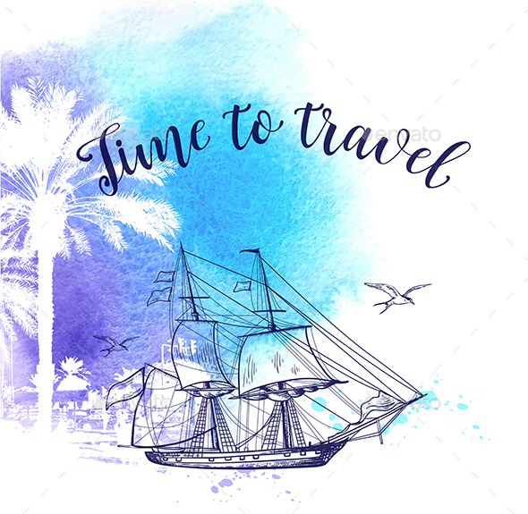 Watercolor Travel Background with Ship - Travel Conceptual