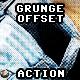 Grunge Offset Action