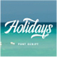 Holidays Typeface - GraphicRiver Item for Sale