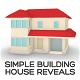 Simple Building House Reveals