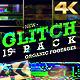 Glitch 4K