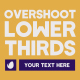 Overshoot Lower Thirds - VideoHive Item for Sale