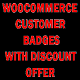 WooCommerce Customer Badges with Discount Offer