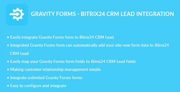 CodeCanyon Gravity Forms Bitrix24 CRM Lead Integration 20543875