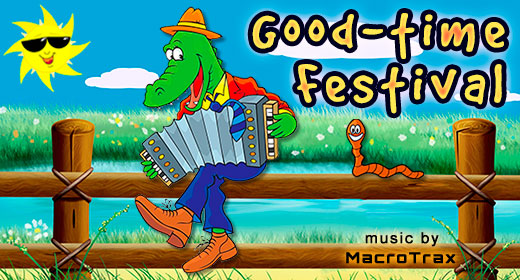 Good-time Festival Music - MacroTrax