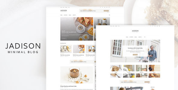 Jadison -Clean And Minimal WordPress Blog Theme - Personal Blog / Magazine