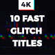 Fast Glitch Titles - VideoHive Item for Sale