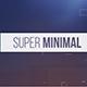 Super Minimal