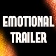 Emotional Trailer
