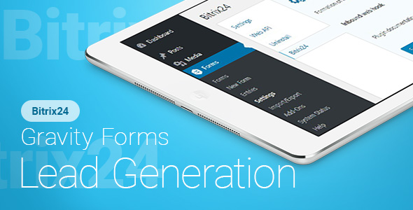 Gravity Forms - Bitrix24 - Lead Generation - CodeCanyon Item for Sale