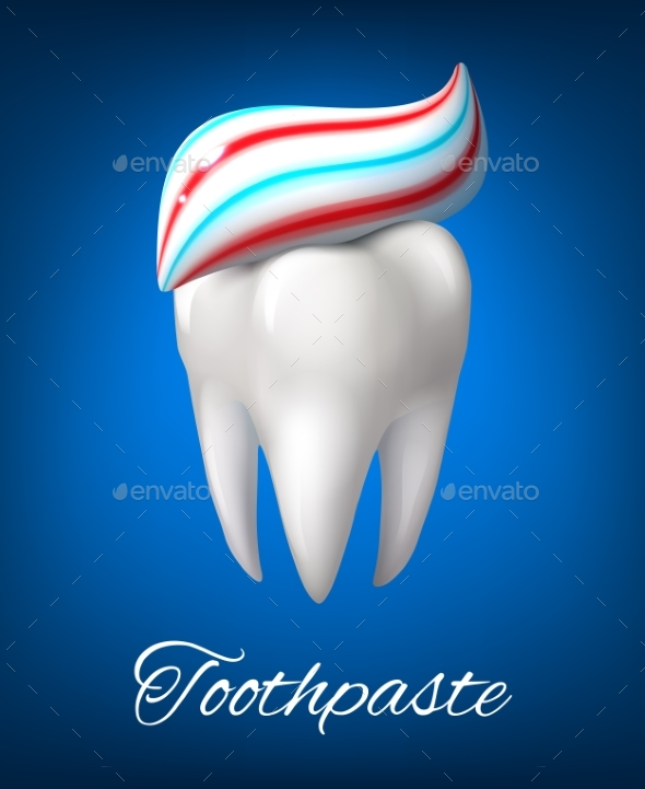 GraphicRiver Tooth with Toothpaste Poster for Dentistry Design 20558053