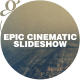 Epic Slideshow I Cinematic Opener - VideoHive Item for Sale
