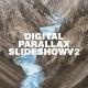Digital Parallax Slideshow I Opener V2 - VideoHive Item for Sale