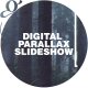 Digital Parallax Slideshow I Opener - VideoHive Item for Sale